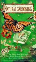 Natural Gardening (Nature Company Guides) by Glasener, Erica, Keator, Glenn, Kn