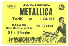 RARE / TICKET BILLET DE CONCERT - METALLICA : LIVE A PARIS ( FRANCE ) 1984