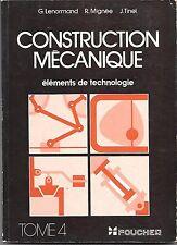 construction mecanique (elements technologie),lenormand  mignee, foucher,3 tomes