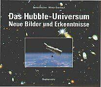 Das Hubble- Universum. Neue Bilder und Erkenntnisse von ... | Buch | Zustand gut