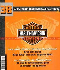 HARLEY DAVIDSON FLHRSEI 1550 CVO Road King Screamin Eagle 2002 ; Sportster MOTO