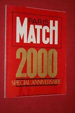 PARIS MATCH 2000 SPECIAL ANNIVERSAIRE   BON ETAT