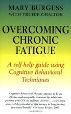Overcoming Chronic Fatigue: A Books on Prescription Title (Overcoming Books),Ma