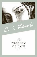 The Problem of Pain by Lewis, C. S.
