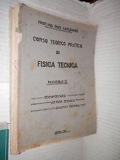 CORSO TEORICO PRATICO DI FISICA TECNICA Fascicolo 3 TERMOTECNICA OTTICA TECNICA