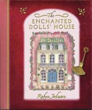 The Enchanted Dolls' House by Robyn Johnson (2006, Hardcover)