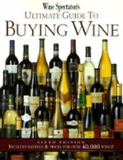 Wine Spectator's Ultimate Guide to Buying Wine-ExLibrary