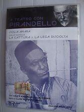 DVD A TEATRO CON PIRANDELLO - LA CATTURA E LA LEGA DISCIOLTA
