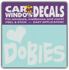 Car Window Decals: I Love Dobbies | Doberman Pinschers | Stickers Cars Trucks