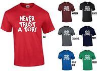 NEVER TRUST A TORY T-Shirt - Anti-Conservative Election Labour Green LibDem SNP