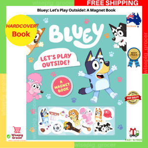 Bluey: Let's Play Outside!: A Magnet Book | HARDCOVER | FREE SHIPPING | NEW AU