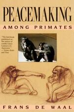 Peacemaking Among Primates  by Frans De Waal (1990, Paperback) NEW