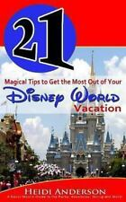 21 Magical Tips to Get the Most Out of Your Disney World Vacation : A Savvy...