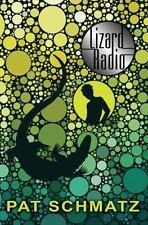 Lizard Radio by Schmatz, Pat