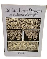 ITALIAN LACE DESIGNS: 243 CLASSIC EXAMPLES (DOVER By Elisa Ricci) GUC