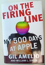 On The Firing Line My 500 Days At Apple by Gil Amelio (1998, Hardcover)