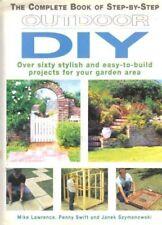 Step by Step Outdoor DIY,Mike Lawrence, Penny Swift, Janek Szymanowski