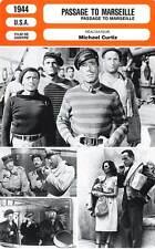 FICHE CINEMA : PASSAGE TO MARSEILLE - Bogart,Rains,Morgan,Curtiz 1944