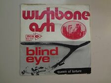 "WISHBONE ASH:Blind Eye 3:40-Queen Of Torture 3:20-Holland 7"" 72 MCA MCS 3149 PSL"