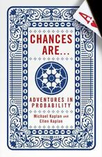 Chances Are:  Adventures in Probability Hardcover by  Michael Kaplan