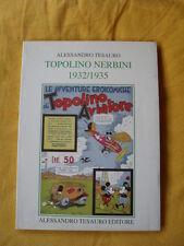 TOPOLINO NERBINI 1932/1935 - GUIDA ARCHIVIO COMICS TESAURO