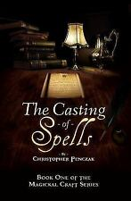 Casting of Spells Creating a Magickal Life Wiccan Pagan Witchcraft Book