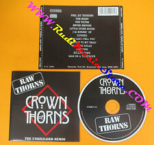 CD CROWN OF THORNS Raw Thorns 1994 Uk NOW & THEN NTHEN 13 no lp mc dvd (CS8)