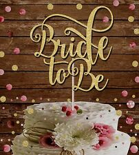 Bride to Be GLITTER CAKE TOPPER Hen Do BACHELORETTE Stag Do TORTA DECORAZIONE