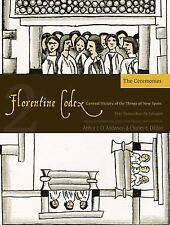 Florentine Codex: Book 2 : Book 2: the Ceremonies by Bernardino de Sahagun...