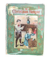 Antique 1907 The Christmas Hamper Children's Book Evelyn Lance Holiday Series