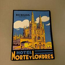 Kofferaufkleber Burgos Hotel Norte y Londres um/ab 1950 (56018)