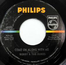 BOBBY & The DUKES 45 Come On Along With Me / Ah, Ah Ah PHILIPS lbl GARAGE e3815