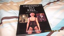 Dressed to Kill: SEX, POWER & CLOTHES By Colin McDowell, hard back