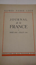 Fabre-Luce, Alfred Journal de la France. Mars 1939 - Juillet 1940