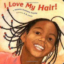 I Love My Hair!-Natasha Anastasia Tarpley, E.B. Lewis