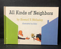 Vtg All Kinds Of Neighbors Childrens Book 1963 HC By Howard Wellesley