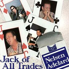 Nelsen Adelard Jack of All Trades 2002, Album, Blues, Chicago Blues