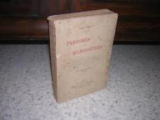 1902.fantomes et silhouettes / Comte Fleury.envoi autographe