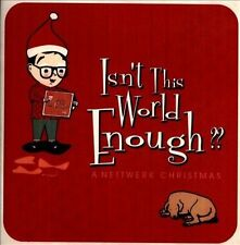 Isn't This World Enough?? A Nettwerk Christmas by Various Artists (CD,...
