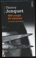 THIERRY JONQUET: 400 COUPS DE CISEAUX. POINTS. 2014.