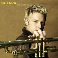 Chris Botti - A Thousand Kisses Deep [CD]