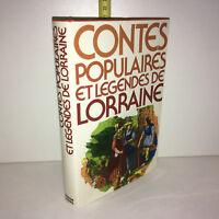 CONTES POPULAIRES ET LEGENDES DE LORRAINE 1979 France Loisirs - ZZ-6369