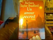 Barbara Taylor Bradford pour Un amour secret