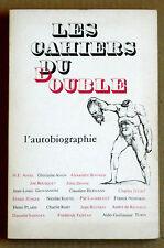 Les Cahiers du Double L'AUTOBIOGRAPHIE JOË BOUSQUET DE RICHAUD JÜNGER REVERZY