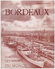 RICHESSES DE FRANCE - BORDEAUX SUR LES ROUTES DU MONDE - 1953
