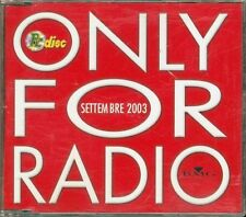 Only For Radio Settembre 2003 - Foo Fighters/Santana/Ska-P/Il Nucleo Cd Perfetto