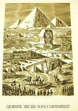 """Napoleón Bonaparte campiña d´Egypte Giza Pirámide """" 40 siglos vous contemplar"""