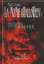 PAUL ANGE LA MOMIE D'HALLOWEEN NAISSANCE D'UN MONSTRE