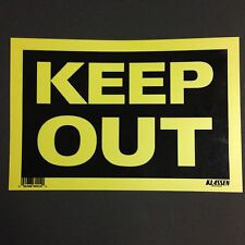 "Keep Out - Flexible Plastic Sign - 12"" x 8""  ( Lot of 3 ) Brand New"