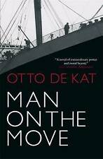 Man on the Move by Otto de Kat - NEW BOOK -  (Paperback, 2010)